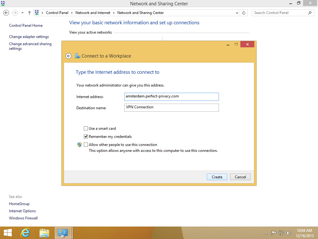 Screenshot Windows 8 Network and Sharing Center connection dialog enter a Perfect Privacy server | Configuring IPsec/IKEv2 in Windows 8