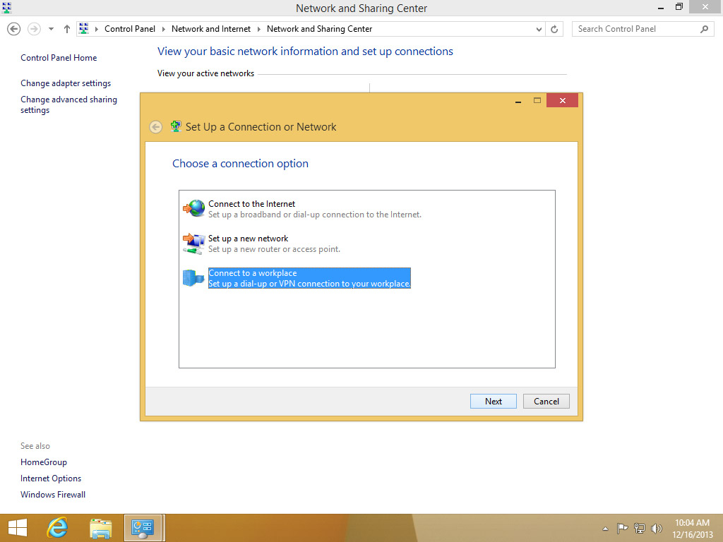 Screenshot Windows 8 Network and Sharing Center connection dialog choose Connect to Workplace | Configuring IPsec/IKEv2 in Windows 8