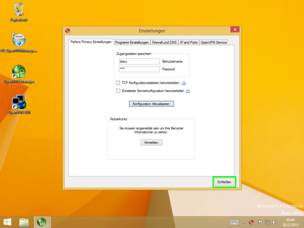 Windows 8 Perfect Privacy VPN Manager Einstellungen klick auf Schließen | Perfect Privacy VPN Manager Installation (Windows 8)